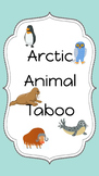 Arctic Animal Taboo