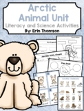 Arctic Animal Unit ~ Literacy and Science Activities