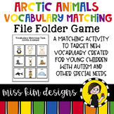 Arctic Animal Vocabulary Folder Game for Students with Autism & Special Needs