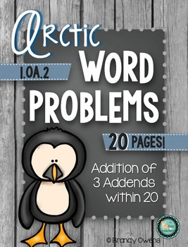 Arctic Animal Word Problems: 3 Addends Within 20 1.OA.2