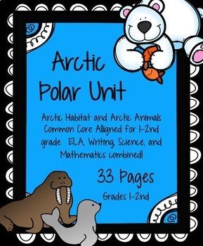 Arctic  Animal and Polar Habitat Unit K-2nd