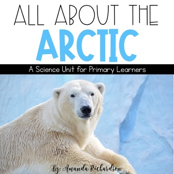 Arctic: A Study of Arctic Animals and Their Habitat