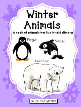 Winter Animals (A book of animals that live in cold climates)
