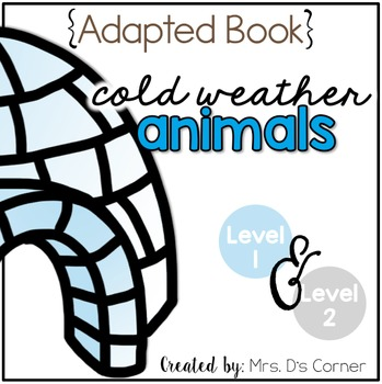 Arctic Animals Adapted Book { Level 1 and Level 2 } All Ab