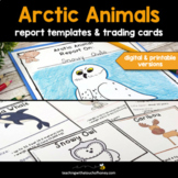 Arctic Animals Bundle: Report Writing Templates and Trading Cards