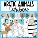 Reindeer or Caribou Activities {Arctic Animals}