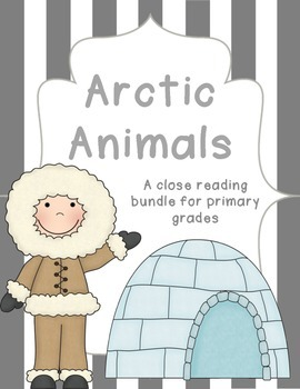 Arctic Animals Close Reading Bundle