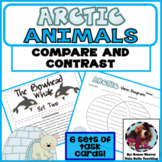 Compare and Contrast Task Cards Arctic Animals