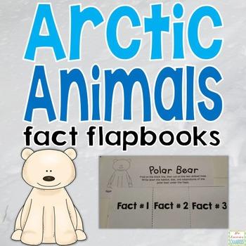 Arctic Animals Flapbooks: Fact Writing, Organizers, Nonfiction Resource