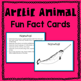 Arctic Animal Fun Fact Cards (informational text)