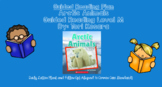 Arctic Animals (Level M) Scholastic Guided Reading Lesson Plan