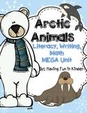 Arctic Animals Literacy, Math, and Writing MEGA Unit
