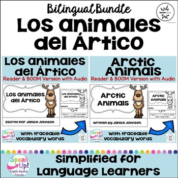Arctic Animals ~ Los animales del Ártico {Bilingual Bundle}