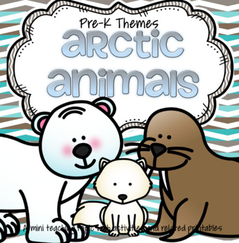 Arctic Animals Math and Literacy Activities and Centers for Preschool and Pre-K