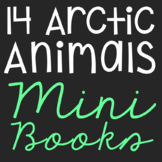 Arctic Animals Mini Book Research Templates, Set of 14, In