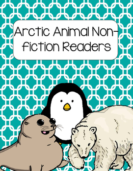 Arctic Animals Non-fiction Readers