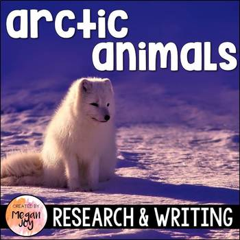 Arctic Animals Research & Writing Unit