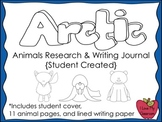 Arctic Animals Research and Writing Journal {Student Created}