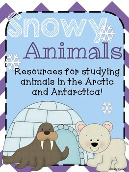 Snowy Animals: Resources for Studying Animals in the Arctic and Antarctica