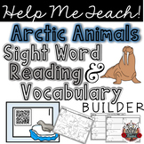 Arctic Animals: Sight Words and Vocabulary