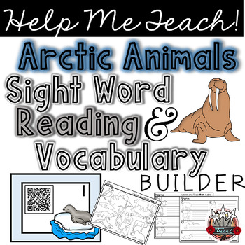 Arctic Animals: Sight Words and Vocabulary