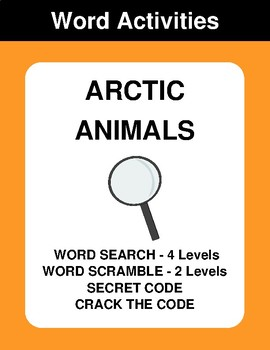 Arctic Animals - Word Search, Word Scramble,  Secret Code,  Crack the Code