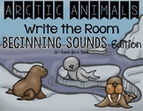 Arctic Animals Write the Room - Beginning Sounds Edition
