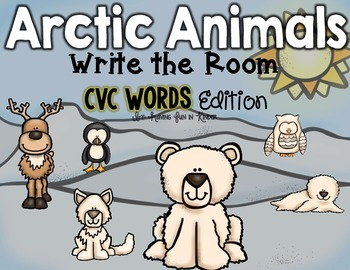 Arctic Animals Write the Room - CVC Word Edition