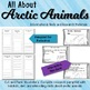 Arctic Animals Research of Animals for 1st and 2nd Grades