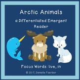 Arctic Animals: a Differentiated Emergent Reader