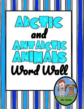 Arctic & Antarctic Animal Word Walls