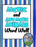 Arctic & Antarctic Animal Word Walls