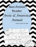 Arctic-Antarctica Animals Nonfiction Close Book