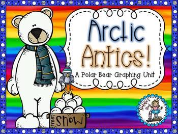 Arctic Antics {A Polar Bear Graphing Unit} - 5 Math Centers
