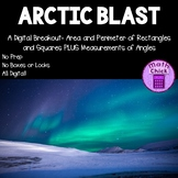 Arctic Blast Digital Breakout Area and Perimeter of Rectangles, Measuring Angles