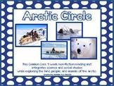 Arctic Circle-Common Core 4 Week Non Fiction Reading Unit