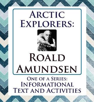 Arctic Explorer Canadian History Roald Amundsen Informational Texts, Activities