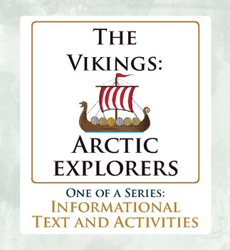Arctic Explorers The Vikings Canadian History Informational Texts, Activities