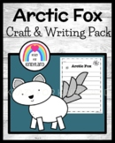 Arctic Fox Craft and Writing (Winter, Arctic Animal Research)