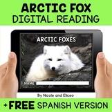 Arctic Fox Reading Comprehension for Google Classroom - Di