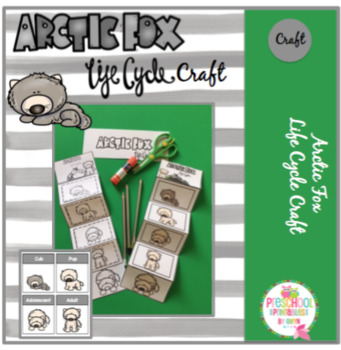 Arctic Fox Life Cycle Craft and More