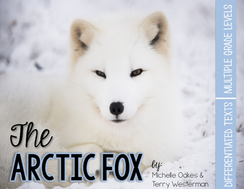 Arctic Fox: Nonfiction Reading Unit