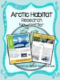 Arctic Habitat Research Newsletter- Nonfiction Text!