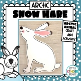 Winter Arctic Hare Craft and Writing Activities