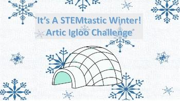 Arctic Igloo STEM Challenge (A Winter STEM Series)