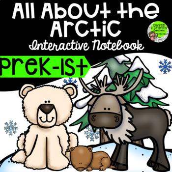 Arctic Interactive Notebook Preschool, Kindergarten, First Grade
