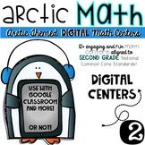 Arctic Math-Second Grade DIGITAL Math Centers