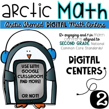 Arctic Math-Second Grade DIGITAL Math Centers