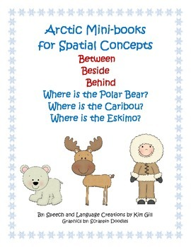 Arctic Mini-books for Spatial Concepts- Between, Beside, Behind