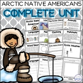 Arctic Native Americans Complete Social Studies Unit (Inuit, Aleut, Tlingit)